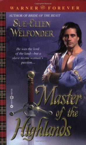 Master of the Highlands by Sue Ellen Welfonder