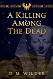 A Killing Among The Dead: The Last Book of the Memphis Cycle