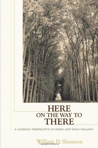 Best! Here on the Way to There: A Catholic Perspective on Dying and What Follows<br />P.P.T