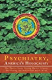 Psychiatry, America's Holocaust, Clover Greene, 1469735024