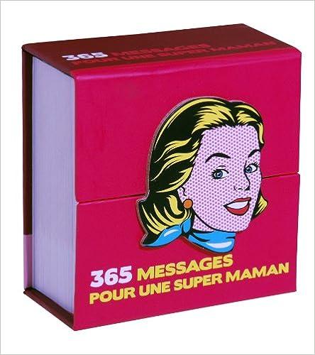 365 messages pour une super maman