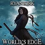 World's Edge: Nightblade, Book 2 | Ryan Kirk