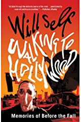 Walking to Hollywood: Memories of Before the Fall Kindle Edition
