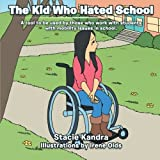 The Kid Who Hated School, Stacie Kandra, 149180341X