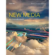 New Media: An Introduction, Third Canadian Edition