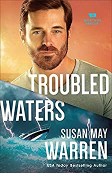Troubled Waters (Montana Rescue Book #4) by [Warren, Susan May]