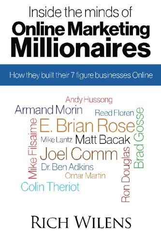 Inside the minds of Online Marketing Millionaires