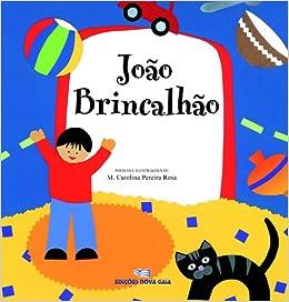 João Brincalhão (Portuguese Edition): Rosa M Carolina Pereira: 9789727122769: Amazon.com: Books