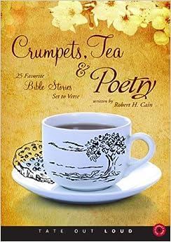 Descargar De Torrent Crumpets, Tea & Poetry: 25 Favorite Bible Stories Set To Verse Gratis Formato Epub