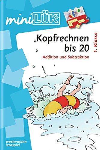 miniLÜK: Kopfrechnen bis 20: Addition und Subtraktion 1. Klasse