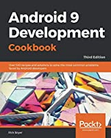 Android 9 Development Cookbook Front Cover
