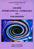 Fourth International Anthology on Paradoxism, , 9738467195