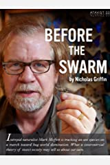 Before the Swarm (Kindle Single) Kindle Edition
