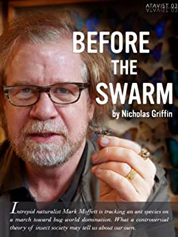 Before the Swarm (Kindle Single) by [Griffin, Nicholas]