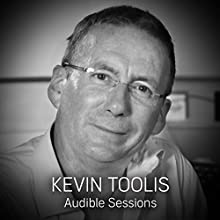 Kevin Toolis: Audible Sessions: FREE Exclusive interview Discours Auteur(s) : Holly Newson Narrateur(s) : Kevin Toolis