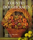 Country Doughcrafts, Better Homes and Gardens Editors, 0696204614