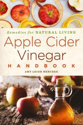 Download Apple Cider Vinegar Handbook: Recipes for Natural Living PDF