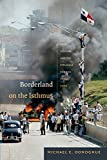 img - for Borderland on the Isthmus: Race, Culture, and the Struggle for the Canal Zone (American Encounters/Global Interactions) book / textbook / text book