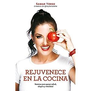 Rejuvenece en la cocina de Samar Yorde | Letras y Latte