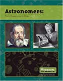 Search : Astronomers: From Copernicus to Crisp (Mission: Science Collective Biographies)