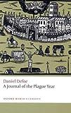 Journal of the Plague Year, Daniel Defoe, 0199555729