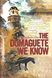 The Dumaguete We Know (Philippine Import)