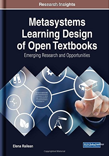 Metasystems Learning Design Of Open Textbooks  Emerging Research And Opportunities  Advances In Educational Technologies And Instructional Design