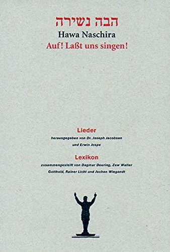 Hawa Naschira: Auf! Laßt uns singen! Bd. 1 Lieder, Bd. 2 Lexikon