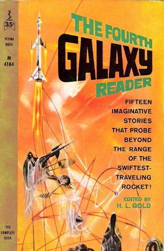 The Fourth Galaxy Reader -