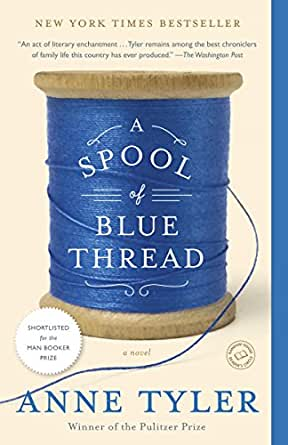 Book review a spool of blue thread by anne tyler