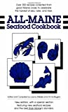 All-Maine Seafood Cookbook, Loana Shibles and Annie Rogers, 0892722290