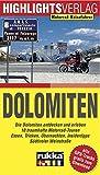 Dolomiten: Die Dolomiten entdecken und erleben