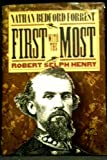 First With the Most: Nathan Bedford Forrest (The Civil War Library)