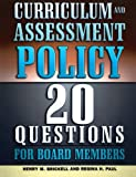 Curriculum and Assessment Policy, Henry M. Brickell and Regina H. Paul, 1578862094