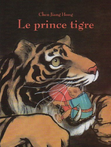 Le prince tigre (French edition)