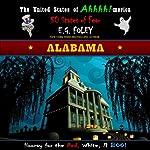 Alabama, The United States of Ahhhh!-merica: 50 States of Fear | E.G. Foley