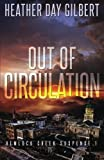 Out of Circulation (Hemlock Creek Suspense) (Volume 1)