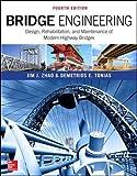 Bridge Engineering: Design, Rehabilitation, and Maintenance of Modern Highway Bridges, Fourth Edition