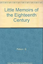 Little Memoirs of the Eighteenth Century by…