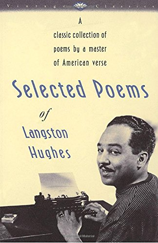 Books : Selected Poems of Langston Hughes: A Classic Collection of Poems by a Master of American Verse (Vintage Classics)