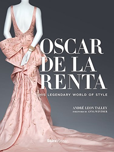 Oscar de la Renta: His Legendary World of Style