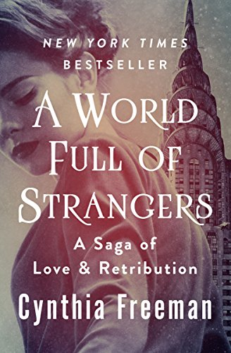 Amazon a world full of strangers a saga of love a world full of strangers a saga of love retribution by freeman fandeluxe Document