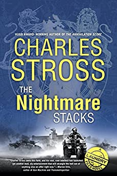 The Nightmare Stacks (A Laundry Files Novel) by [Stross, Charles]