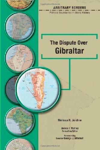 Dispute over Gibraltar (Arbitrary Borders) (English Edition)