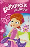 img - for Princesas de siempre/Princesses of Always (Spanish Edition) book / textbook / text book