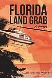 Florida Land Grab, David Forster Parker, 1475987935