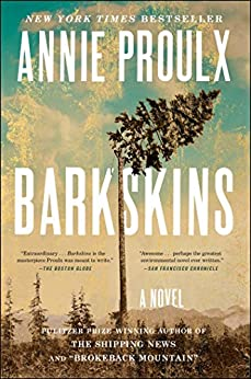 Barkskins: A Novel by [Proulx, Annie]