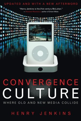 Convergence Culture: Where Old and New Media - Cultural Identity In America