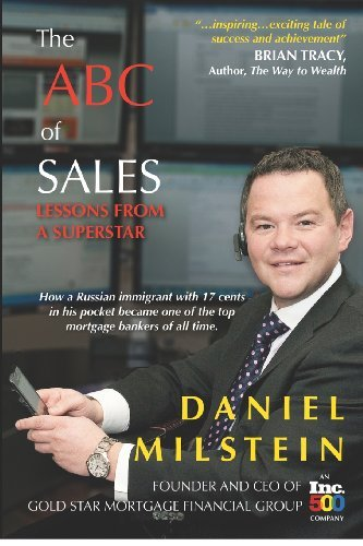 Read Online The ABC of Sales: Lessons from a Superstar [Paperback] [2011] (Author) Daniel Milstein pdf epub