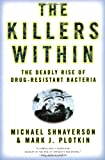 The Killers Within, Michael Shnayerson and Mark J. Plotkin, 0316735663